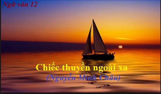 """chiec thuyen ngoai xa nguyen minh chau - Phân tích hình ảnh người đàn bà trong """"Chiếc thuyền ngoài xa"""" của Nguyễn Minh Châu"""